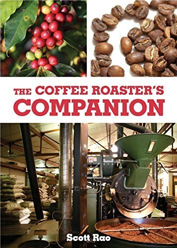 The Coffee Roaster's Companion by Scott Rao (2014-05-04)
