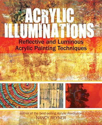 Acrylic Illuminations: Reflective and Luminous Acrylic...