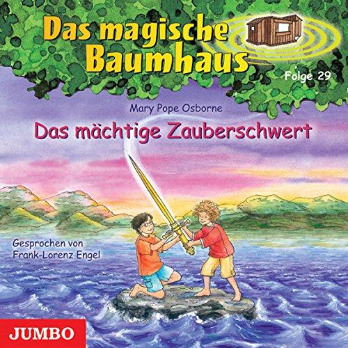 Das mächtige Zauberschwert (Das magische Baumhaus 29) Titelbild