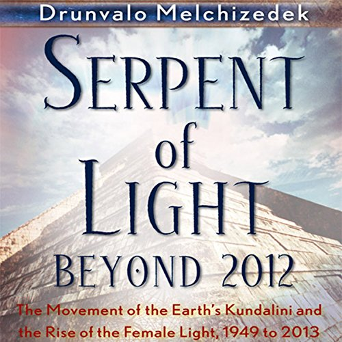 Serpent of Light: Beyond 2012 cover art