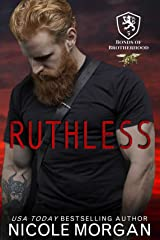 Ruthless: A Hometown Hero, Second Chance, Happily Ever After Novel (Bonds of Brotherhood Book 5) Kindle Edition