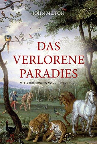 Das verlorene Paradies: mit Illustrationen von Gustave Doré