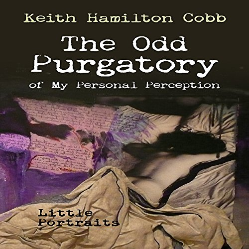 The Odd Purgatory of My Personal Perception audiobook cover art