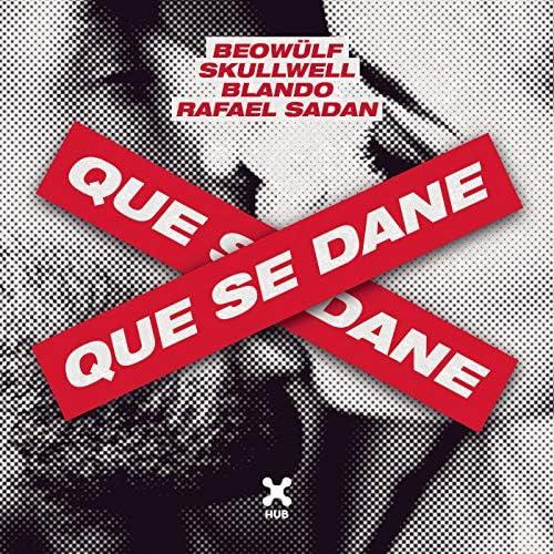 Beowülf, Skullwell & Blando feat. Rafael Sadan