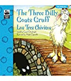The Three Billy Goats Gruff: Los Tres Chivitos - Bilingual English and Spanish Children's Fairy Tale Keepsake Stories, Pre K - 3