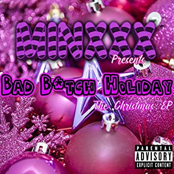Bad B*tch Holiday