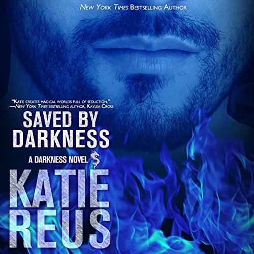 Saved by Darkness Audiobook By Katie Reus cover art