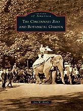 The Cincinnati Zoo and Botanical Garden (Images of America)