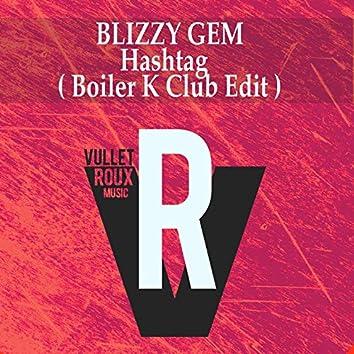 Hashtag (Boiler K Club Edit)