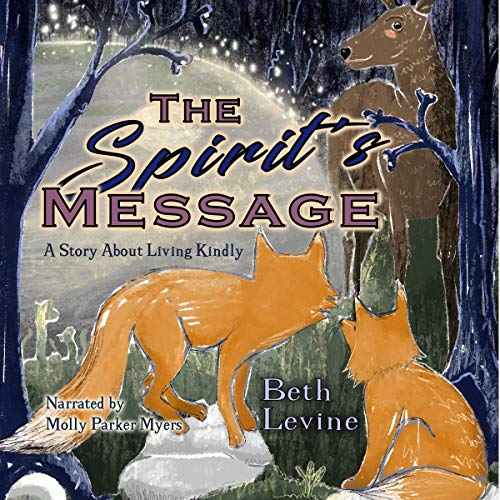 The Spirit's Message Audiobook By Beth Levine cover art