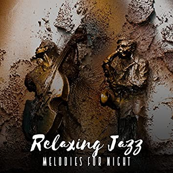 Relaxing Jazz Melodies for Night