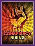 Conspiracy Rising