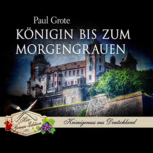 Königin bis zum Morgengrauen                   By:                                                                                                                                 Paul Grote                               Narrated by:                                                                                                                                 Thomas M. Meinhardt                      Length: 7 hrs and 10 mins     Not rated yet     Overall 0.0