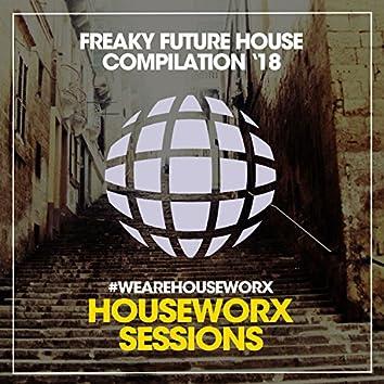 Freaky Future House '18