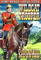 Wildcat Trooper / Code of the Mounted [DVD] [Import]