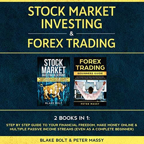 Stock Market Investing & Forex Trading: 2 Books in 1 Titelbild