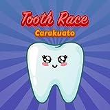 Tooth Race Carakuato: 砂糖対策