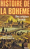 Histoire de la bohème - Des origines à 1918