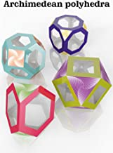 Magic Edges. Polyhedra 3D Paper Model Kit. Issue #18. Four semiregular Polyhedrons. Archimedean Solids, Part 1.