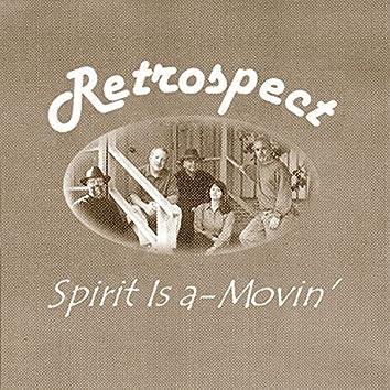 Spirit Is A-Movin'