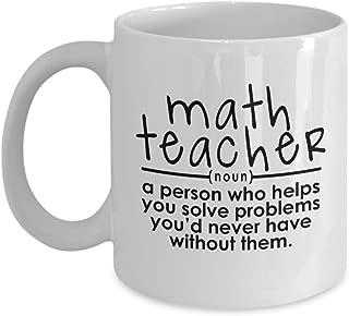 Math Teacher Mug – Helps You Solve Problems – Funny Gift for Math Lovers, Women, Men, Tutors, Elementary, High School, 11 Oz. Coffee Cup
