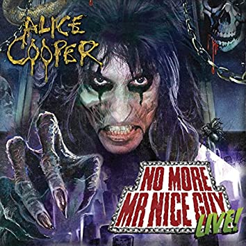No More Mr Nice Guy - Live at Alexandra Palace
