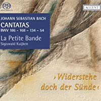 J.S.バッハ : カンタータ集 Vol.17 (Johann Sebastian Bach : Cantatas BWV 186 - 168 - 134 - 54 / La Petite Bande , Sigiswald Kuijken - Widersteche doch der Sunde -) [Hybrid SACD] [輸入盤]