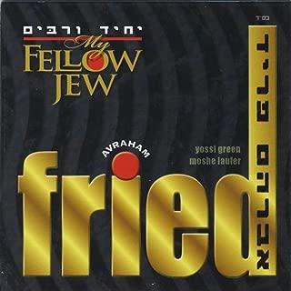 Best avraham fried my fellow jew Reviews