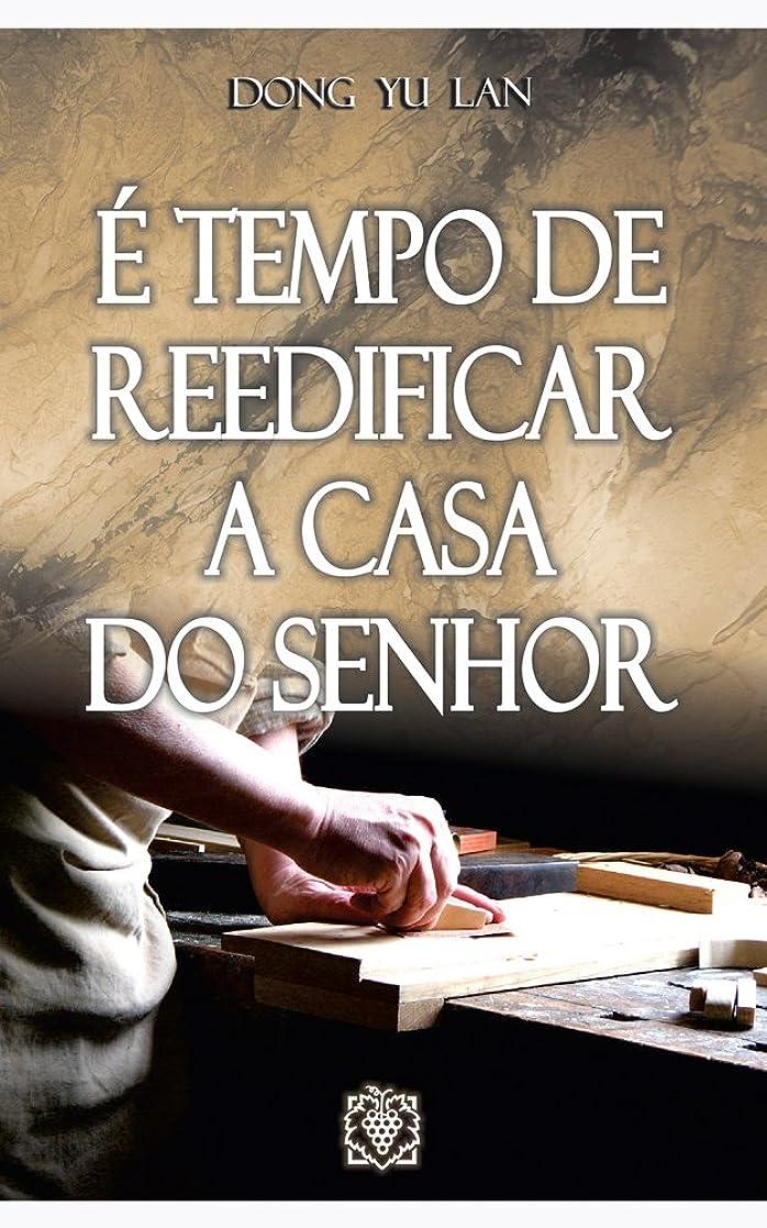 コモランマ市場快適é tempo de reedificar a casa do Senhor (Portuguese Edition)