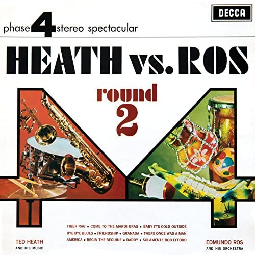 Ted Heath & His Music & Edmundo Ros & His Orchestra