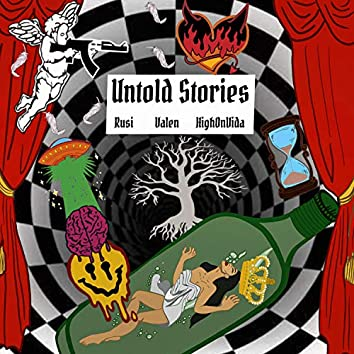 Untold Stories (feat. Valen & Rusi)