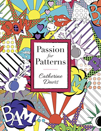 Passion for Patterns (English Edition)