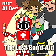 First Aiden: And the Last Band-Aid
