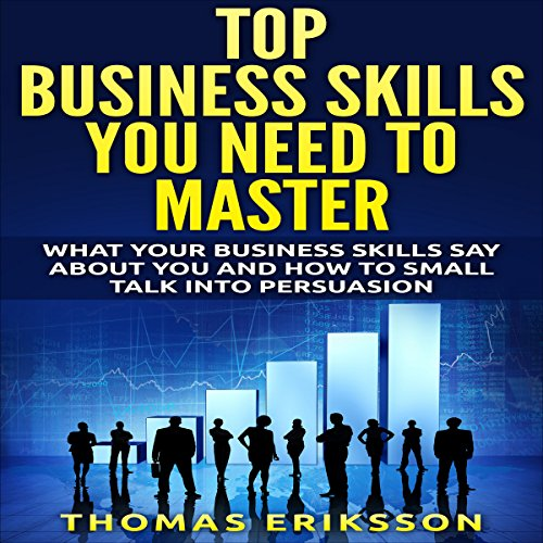 Top Business Skills You Need to Master cover art