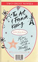 How to Sleep with a Movie Star and The Art of French Kissing