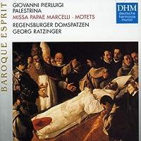 Missa Papae Marcelli Motets by Regensburger Domspatzen (2006-09-25)