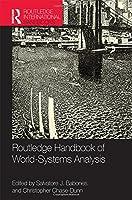 Routledge Handbook of World-Systems Analysis (Routledge International Handbooks)
