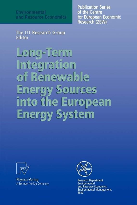抽象シニスマティスLong-Term Integration of Renewable Energy Sources into the European Energy System (Environmental and Resource Economics)
