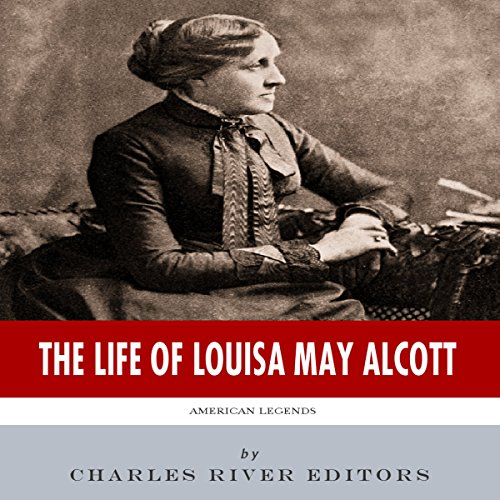 American Legends: The Life of Louisa May Alcott audiobook cover art