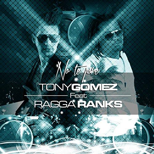 No Te Pare (feat. Ragga Ranks) [DJ Somax Remix]