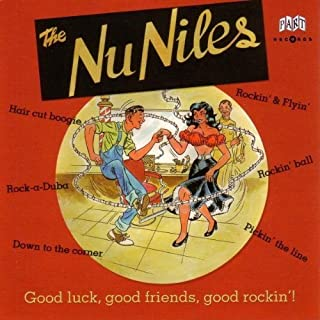 Good Luck, Good Friends, Good Rockin'! by THE NU NILES (2000-11-07)