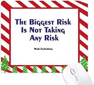 The Biggest Risk is Not Taking Any Risk Mouse Pad Candy Cane Rubber Pad Christmas Mat