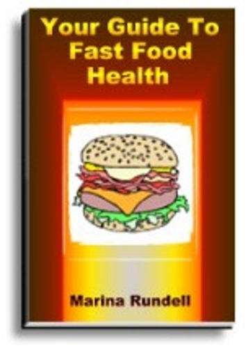 Your Guide To Fast Food Health (English Edition)