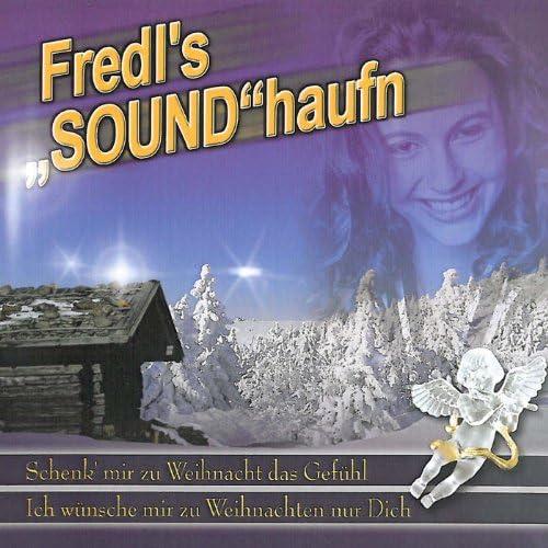 Fredl`s Soundhaufn - Schenk mir zu Weihnacht das Gefühl