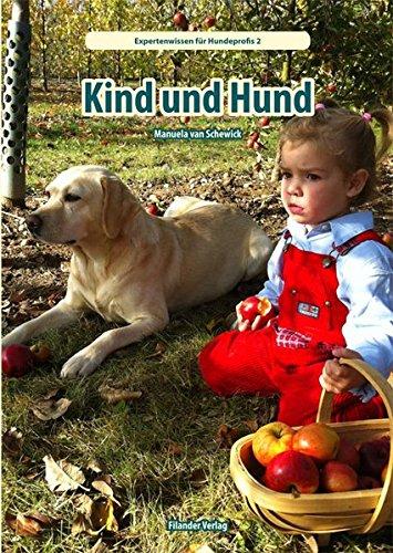 Kind und Hund (Expertenwissen für Hundeprofis)