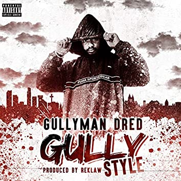 Gully Style