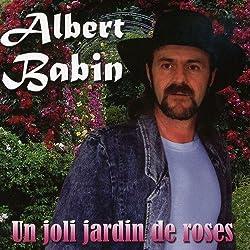 Un Joli Jardin De Roses by Albert Babin (2009-04-07)