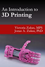 Best an introduction to 3d printing Reviews