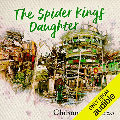 The Spider King's Daughter audiobook cover art