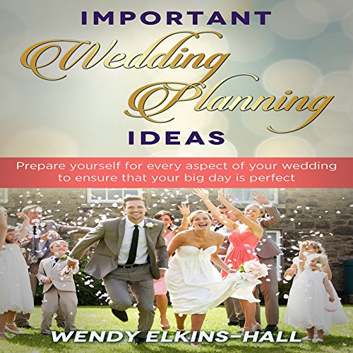 Important Wedding Planning Ideas audiobook cover art